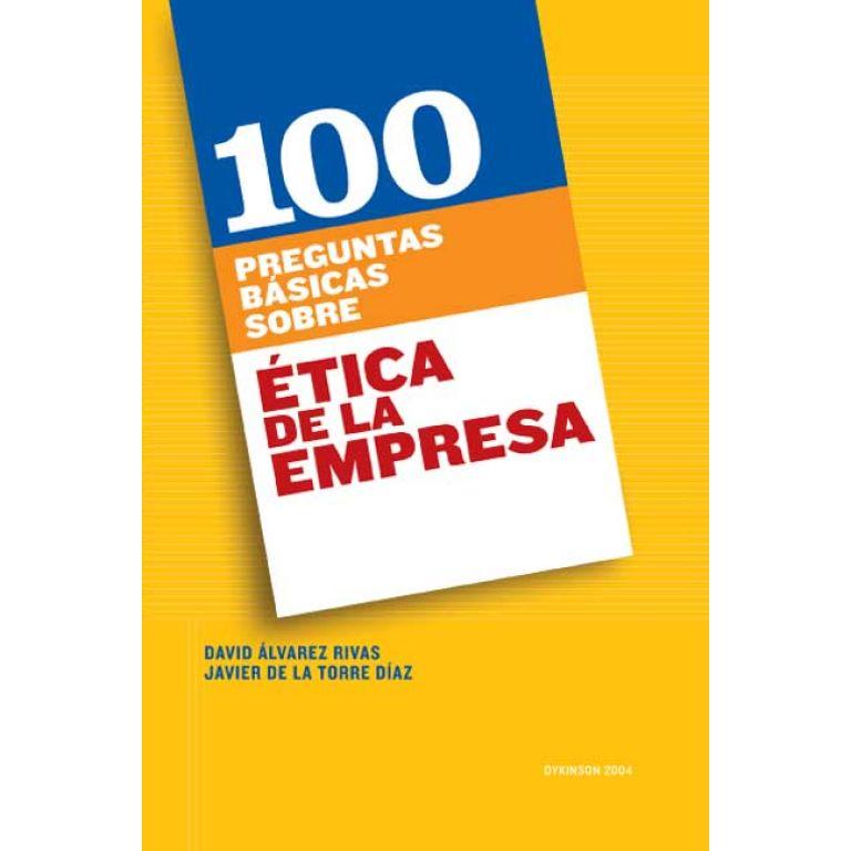 100 Preguntas básicas sobre ética de la empresa