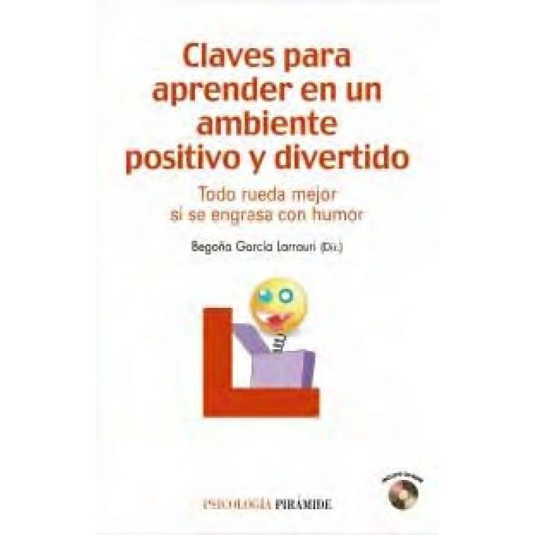 Claves para aprender en un ambiente positivo y divertido