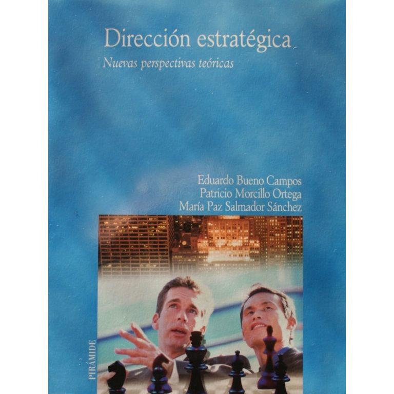 Dirección estratégica: Nuevas perspectivas