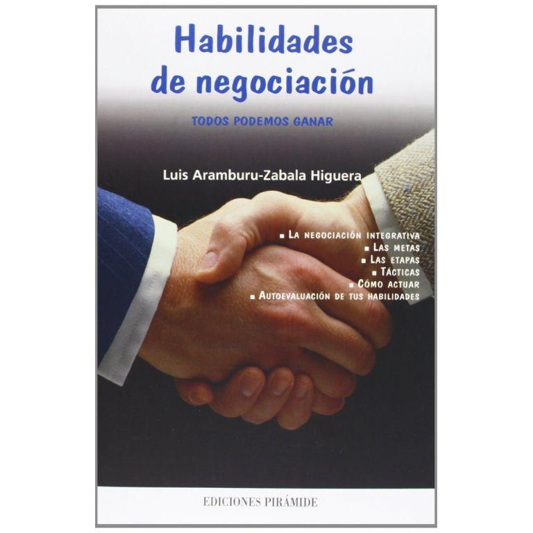 Habilidades de negociación: Todos podemos ganar