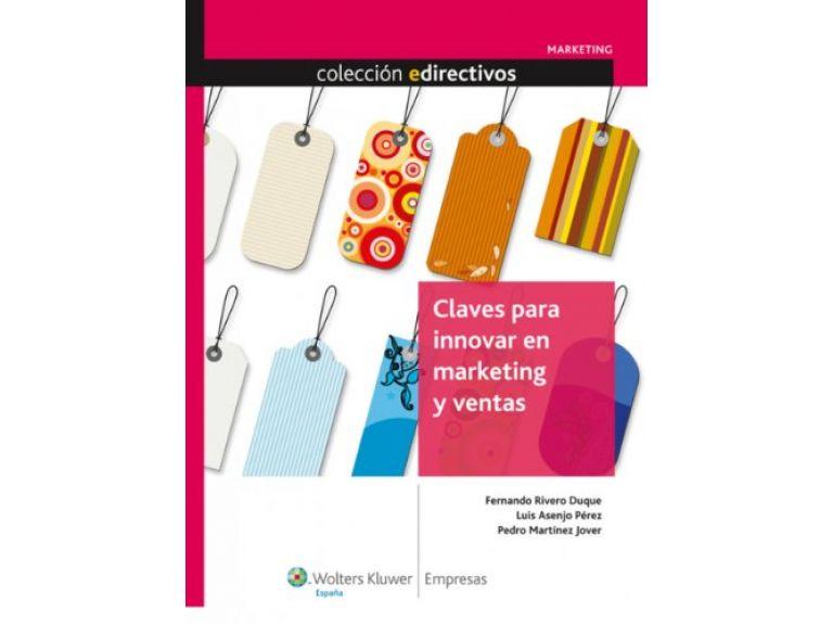 Claves para innovar en marketing y ventas